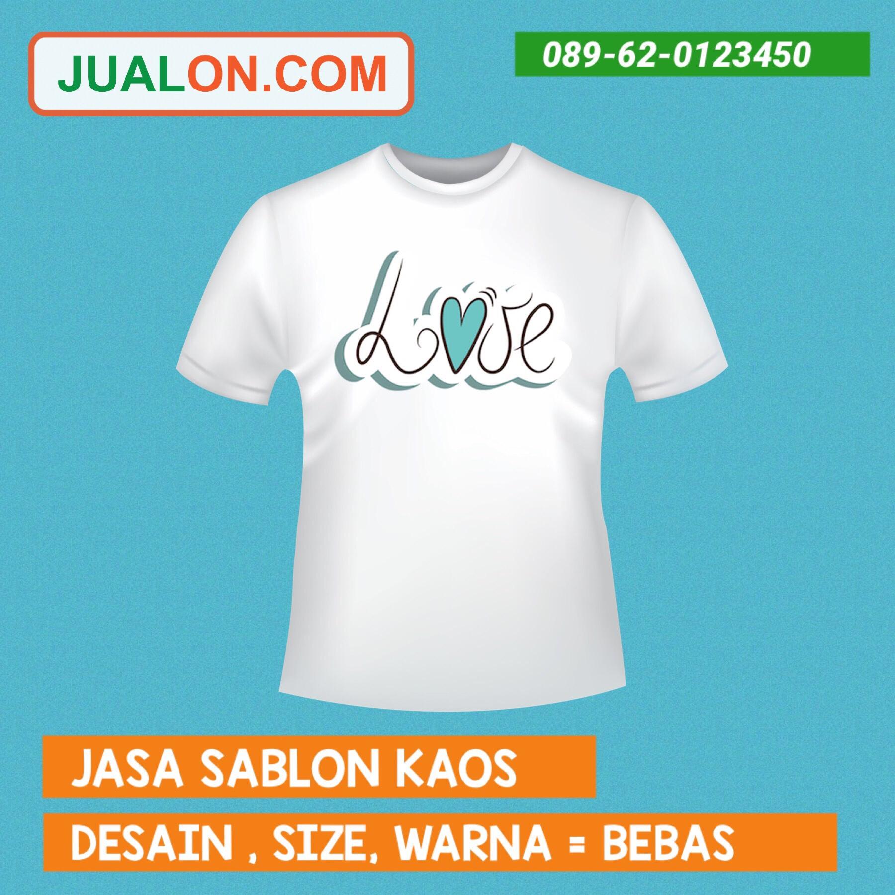 """Jasa Sablon Kaos Satuan Murah """" Love """""""